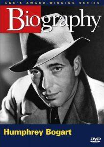 A&E Biography - Humphrey Bogart