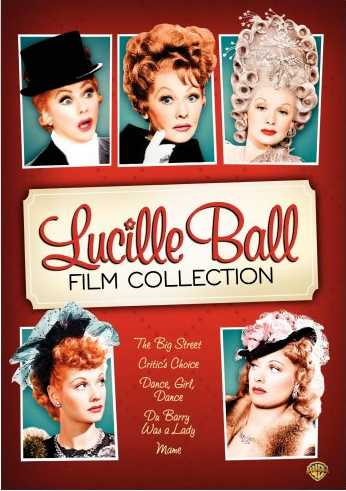 The Lucille Ball Film Collection - Dance, Girl, Dance - The Big Street - Du Barry Was a Lady - Critic's Choice - Mame