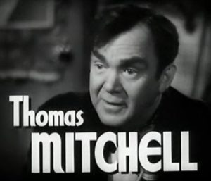 Thomas Mitchell as the uncle in High Barbaree